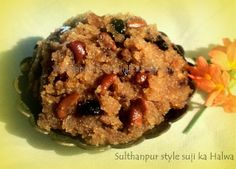 The Chef & His Better 1/2: Sulthanpur style suji ka halwa