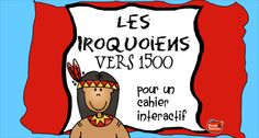 Les Iroquoiens vers 1500 Plus Ontario Curriculum, Study French, French Teacher, Teaching Social Studies, Interactive Notebooks, Kids Learning, How To Become, How To Apply, Education