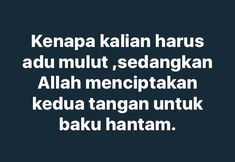 54 New Ideas Quotes Indonesia Lucu Lol Quotes Rindu, Quotes Lucu, Message Quotes, Reminder Quotes, Text Quotes, Tumblr Quotes, Happy Quotes, Twitter Quotes Funny, Funny Quotes