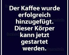 Kaffee Start...