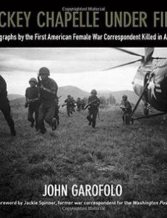 Dickey Chapelle Under Fire Photographs by the First American Female War Correspondent Killed in Action free download by John Garofolo ISBN: 9780870207181 with BooksBob. Fast and free eBooks download.  The post Dickey Chapelle Under Fire Photographs by the First American Female War Correspondent Killed in Action Free Download appeared first on Booksbob.com.