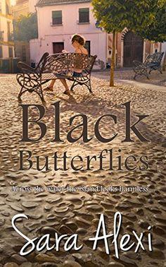 Black Butterflies. (The Greek Village Collection Book 2) eBook: Sara Alexi: Amazon.co.uk: Kindle Store