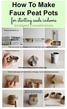 DIY Faux Peat Pots for Indoor Seed Starting How to make faux peat pots for starting seeds indoors. Start seeds indoors in the winter using these frugal DIY Faux Peat Pots. Toilet paper rolls and newspaper can be used to make faux peat pots. Organic Gardening, Gardening Tips, Indoor Gardening, Paper Pot, Starting Seeds Indoors, Veg Garden, Vegetable Gardening, Veggie Gardens, Garden Beds
