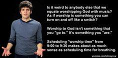 Worship. yes.
