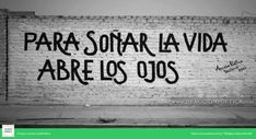 Para soñar la vida abre los ojos #AcciónPoéticatrujillo #paredes