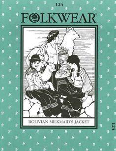 Patterns - Folkwear #124 Bolivian Milkmaid's Jacket