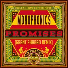 Monophonics / Promises (Grant Phabao Remix) / Paris DJs