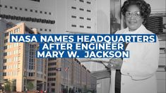 NASA names headquarters after Hidden Figure Mary W. Jackson Named After, Strong Female Characters, Hidden Figures, Nasa History, Aerospace Engineering, Naming Ceremony, Equal Opportunity, Space Program, The Agency