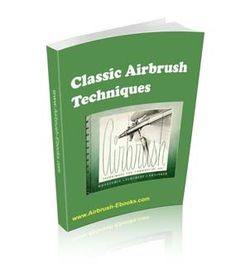 Airbrush Technique Ebook- 13 step-by-step airbrush lessons guaranteed to improve your skill.www.digitalbookshops.com #Arts #Entertainment #Art