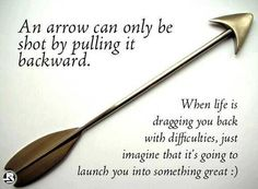 """inspirational quotes about life sayings When life is dragging difficulties life quotes Positive quotes about life inspirational words """"An arrow can only be Sassy Quotes, Great Quotes, Quotes To Live By, Awesome Quotes, Simply Quotes, Funny Quotes, Brainy Quotes, Interesting Quotes, Random Quotes"""