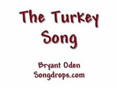 The Turkey Song  A Funny Thanksgiving Song (Except for the Turkey)