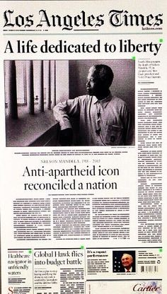 December 6, 2013: Front page of The Los Angeles Times reports the death of Nelson Mandela on December 5, 2013