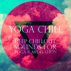 Thanks to all the people that supports the new 'Yoga Chill: Deep Chillout Sounds for Yoga & Meditation' album by buying it or streaming it.