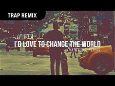 Jetta - I'd Love To Change The World (Matstubs Remix) - YouTube