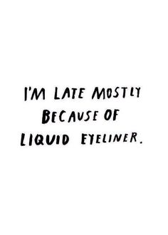 Mostly....
