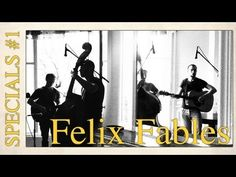 SPECIALS #1 Felix Fables JUST FOR THE KEEPING: TEAfilms Live Sessions