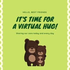 Hugs! Hugs! Hugs! 💚🐻 #empoweryourbrain #virtualhug #communitylove #community #bestfriends #love #apprecationpost