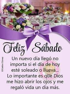 Happy Saturday, Happy Day, Spanish Greetings, Love You Gif, Days And Months, Blessed Quotes, Happy Birthday Quotes, Motivational Thoughts, God Prayer