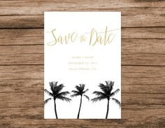 Palm Tree Save the Date, Palm Springs Save the Date, Arizona Save the Date, Black and Gold Palm Save the Date by AlexaNelsonPrints on Etsy https://www.etsy.com/listing/492152608/palm-tree-save-the-date-palm-springs