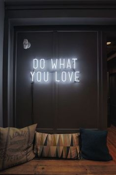 'Do What You Love' neon light sign on the office walls in NYC. – Cristina Crespo 'Do What You Love' neon light sign on the office walls in NYC. 'Do What You Love' neon light sign on the office walls in NYC. Love Neon Sign, Neon Light Signs, Neon Word Lights, Diy Neon Sign, Neon Sign Art, Led Neon, Wall Decor Lights, Neon Lights Bedroom, Neon Signs For Bedroom
