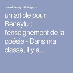 un article pour Beneylu : l'enseignement de la poésie - Dans ma classe, il y a...