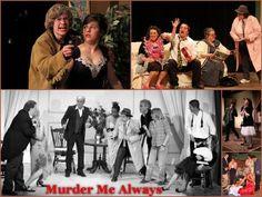 Murder Me Always A murder Mystery Comedy play