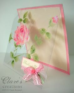 handmade card from Clares creations: Its clearly sparkling. lovely roses and leaves painted on clear acetate front of the card . Pretty Cards, Cute Cards, Diy Cards, Faire Part Invitation, Acetate Cards, Mothers Day Cards, Card Tutorials, Copics, Flower Cards