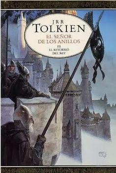 Mil Libros: El Señor de los Anillos. El Retorno del Rey, de J.R.R. Tolkien