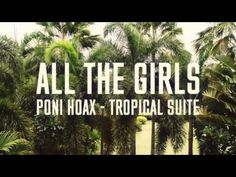 Poni Hoax - All The Girls - YouTube