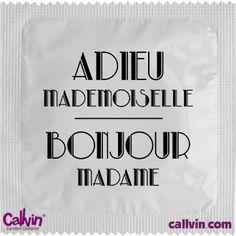 Adieu mademoiselle, bonjour madame - $1.90 - Préservatif Callvin - Mariage - EVJF
