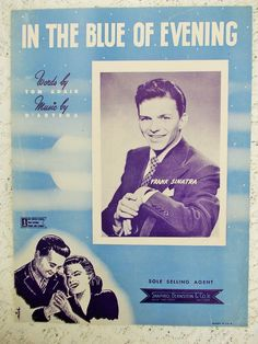 """1942 Wartime Sheet Music, Frank Sinatra """"In The Blue Of Evening"""", Tommy Dorsey Orchestra"""