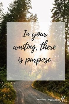 In your waiting, there is purpose. favorites on the topic of waiting # purpose # Encouragement Quotes, Bible Verses Quotes, Me Quotes, Motivational Quotes, Inspirational Quotes, Waiting Quotes, 5am Club, Keep The Faith, Christian Faith