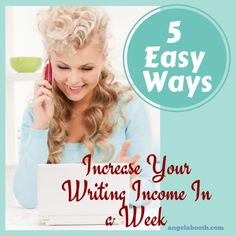 5 Easy Ways to Increase Your Writing Income In a Week