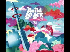 Build An Ark - Sweet Things