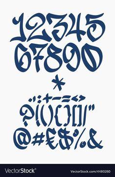 Numbers and symbols - Graffiti font - Handwritten vector image on VectorStock Graffiti Lettering Fonts, Graffiti Tattoo, Graffiti Drawing, Hand Lettering, Free Graffiti Fonts, Lettering Styles, Number Tattoo Fonts, Number Tattoos, Graffiti Numbers