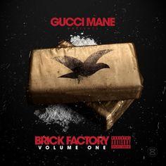 Gucci Mane - Brick Factory - 1017 Brick Squad