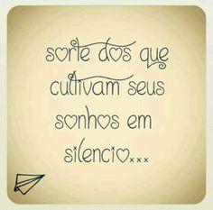 Adoro a euforia que esse silêncio me produz!