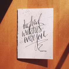 #thelordwatchesoveryou #annalovestoletter #handlettering #calligraphy #makingamess