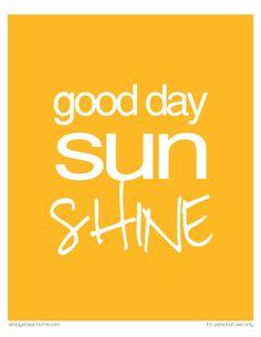 Sunshine...