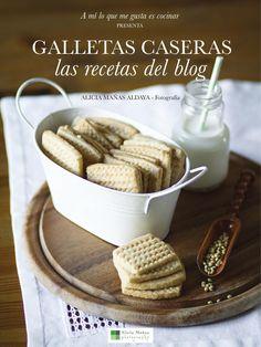 Galletas caseras  las recetas del blog http://amiloquemegustaescocinar.com