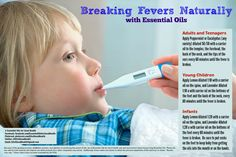 Whether it's your little one, teenager, or you, fevers are not fun. Here's a way to break them naturally with essential oils. Check us out at Facebook.com/EssentialOilsforGoodHealth or on Twitter at @EOs4GoodHealth for more information.