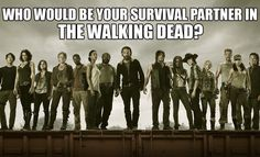 "Who Would Be Your Survival Partner In ""The Walking Dead"" -------- I got the DD, Ima gonna live, suckas!"