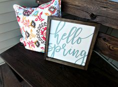 Hello Spring :: Wood farmhouse sign :: Wall Decor