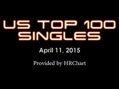 Billboard Hot 100 - Top 100 Singles (April 11, 2015) - YouTube