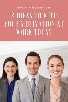 Learn 8 Career Tips on How to Motivate Yourself at Work and keep that motivation going. It will help you in tough times at work and improve your overall mental health and well-being. Team Activities, Leadership Activities, Leadership Tips, Leadership Development, Effective Communication, Communication Skills, Workplace Motivation, Business Management, Management Tips