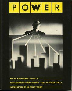 Power: British Management in Focus: Amazon.co.uk: Brian Griffin, Richard Smith: Books