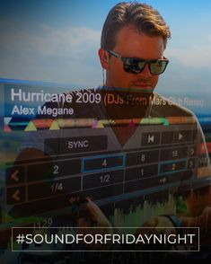 My SoundForFridayNight from the 15th February 2019. ALEX MEGANE - Hurricane 2009 (DJs From Mars Club Remix) Weekend Song, Show Me What, The Dj, I Need You, Hurricane Alex, Coming Out, Mars, Dance, Club