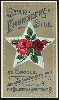 Star embroidery silk on spools. Ask your storekeeper for it. [front] | Flickr - Photo Sharing!