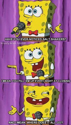See humor in the little things. #Spongebob