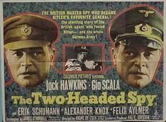 The Two-Headed Spy (1958) Stars: Jack Hawkins, Gia Scala, Erik Schumann, Alexander Knox, Michael Caine ~ Director: André De Toth (UK Poster)